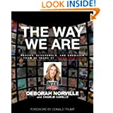 The Way We Are: Heroes, Scoundrels, and Oddballs from Twenty-five Years of Inside Edition
