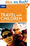 Travel with Children (Lonely Planet T...