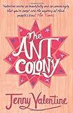 Jenny Valentine The Ant Colony