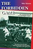 The Forbidden Game: The Untold Story of French Rugby League