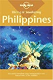 Diving & Snorkeling Philippines (Lonely Planet Diving & Snorkeling Philippines)