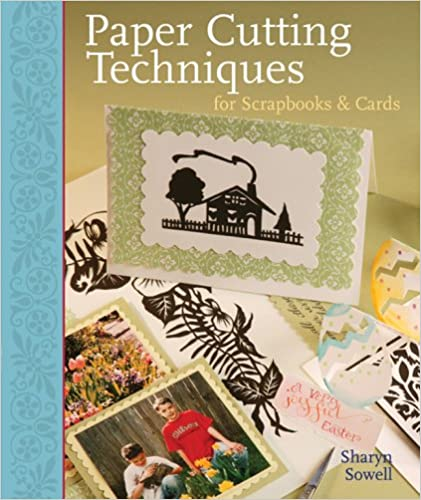 Paper Cutting Techniques for Scrapbooking and Cards