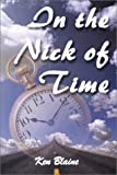 img - for In the Nick of Time book / textbook / text book