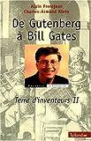 echange, troc Alain Frerejean, Charles-Armand Klein - Terre d'inventeurs. 2, De Gutenberg à Bill Gates