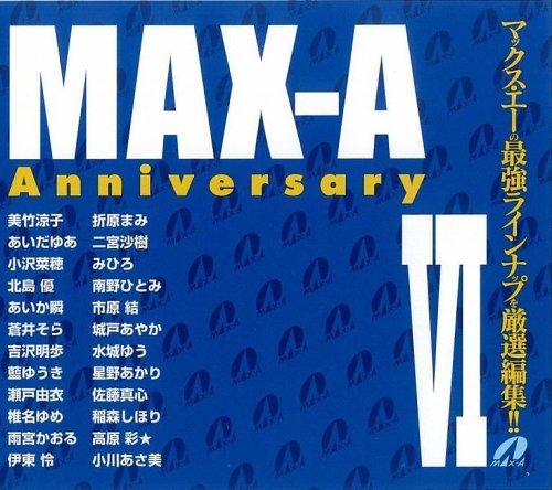 MAX-A Anniversary VI