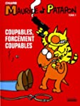 Maurice et Patapon, Tome 1 : Coupable...