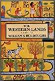 The Western Lands (0670813524) by Burroughs, William S.