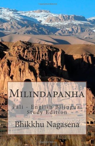 Milindapanha: Pali - English Bilingual Study Edition