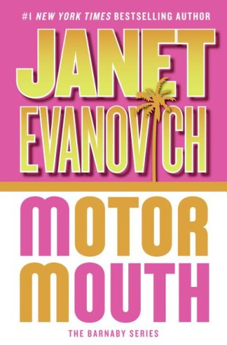 Motor Mouth (Alex Barnaby Series #2), Janet Evanovich