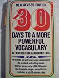 30 Days to a More Powerful Vocabulary (0671773119) by Norman Lewis