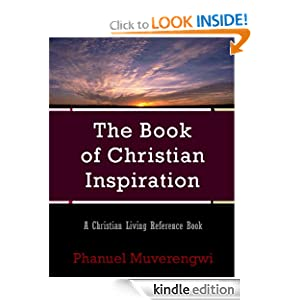 The Book of Christian Inspiration: A Christian Living Reference Book