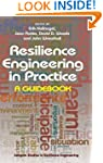 Resilience Engineering in Practice: A...