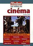 echange, troc Véronique Trouillet - Les métiers du cinéma