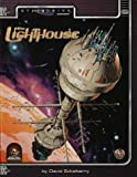 The Lighthouse (Alternity Sci-Fi Roleplaying, Star Drive Setting Adventure, 2804) (0786912162) by Eckelberry, David