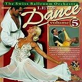 echange, troc Swiss Ballroom Orchestra - Let's Dance 5