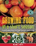 Growing Food in a Short Season: Susta...