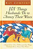 img - for [(101 Things Husbands Can Do to Annoy Their Wives : Adapted from