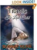 Titanic The Lost Child (A Titanic Mystery Series Book 1)