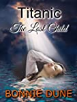 Titanic The Lost Child (English Edition)