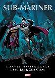 Marvel Masterworks: The Sub-Mariner - Volume 1 (Marvel Masterworks (Numbered))