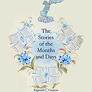 The Stories of the Months and Days Audiobook