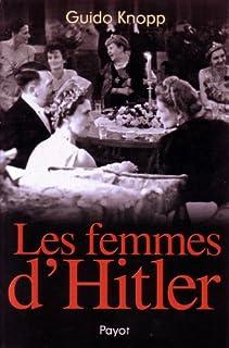 Les femmes d'Hitler, Knopp, Guido