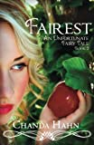 Fairest: An Unfortunate Fairy Tale Book 2 (Volume 2)