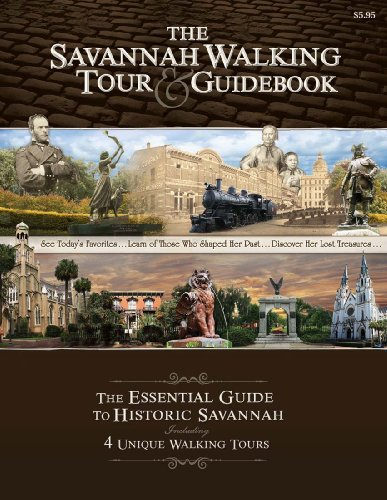 The Savannah Walking Tour & Guidebook