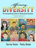 img - for Affirming Diversity: The Sociopolitical Context of Multicultural Education (6th Edition) book / textbook / text book