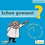 Schon gewusst? Wissenschaftler erklären Kindern die Welt   Volker Sommer,Albrecht Beutelspacher,Harald Lesch