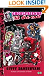 Monster High: 04 Ghoulfriends 'til th...