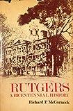 Rutgers: A Bicentennial History