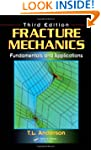 Fracture Mechanics: Fundamentals and...
