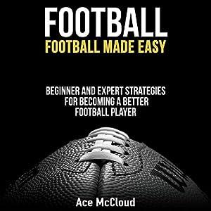 Football: Football Made Easy Audiobook