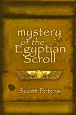 MYSTERY OF THE EGYPTIAN SCROLL: A Tale of Ancient Egypt