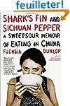Shark's Fin and Sichuan Pepper: A Swe...