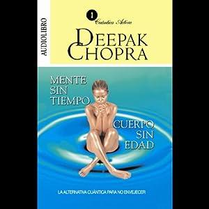 Mente sin Tiempo/Cuerpo sin Edad [Ageless Body/Timeless Mind] Audiobook