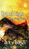 Orb of Night: Lion of the West (Volume 1)