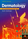 img - for Dermatology: An Illustrated Colour Text, 2e by David Gawkrodger MD FRCP FRCPE (1998-03-12) book / textbook / text book