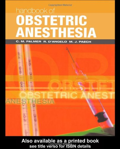 Handbook of Obstetric Anesthesia (Clinical References)