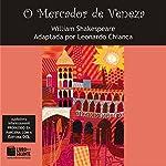 O Mercador de Veneza [The Merchant of Venice] | William Shakespeare