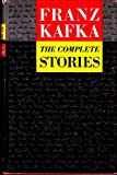 Image of Franz Kafka: The Complete Stories