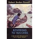 """Rovering to Success (aus dem engl. Original 1930)von """"Robert Baden-Powell"""""""