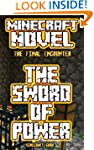 Minecraft: The Sword of Power (A Mine...