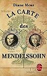 La carte des Mendelssohn par Diane Meur