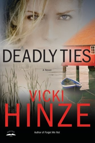 Image of Deadly Ties: A Novel (Crossroads Crisis Center)