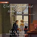 Colonel Sandhurst to the Rescue: The Poor Relation, Book 5 (       UNABRIDGED) by Marion Chesney Narrated by Davina Porter