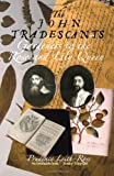 John Tradescants, The: Gardeners to the Rose and Lily Queen