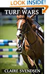 Turf Wars (Show Jumping Dreams ~ Book 8)