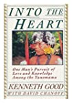 Into the Heart: One Man's Pursuit of...